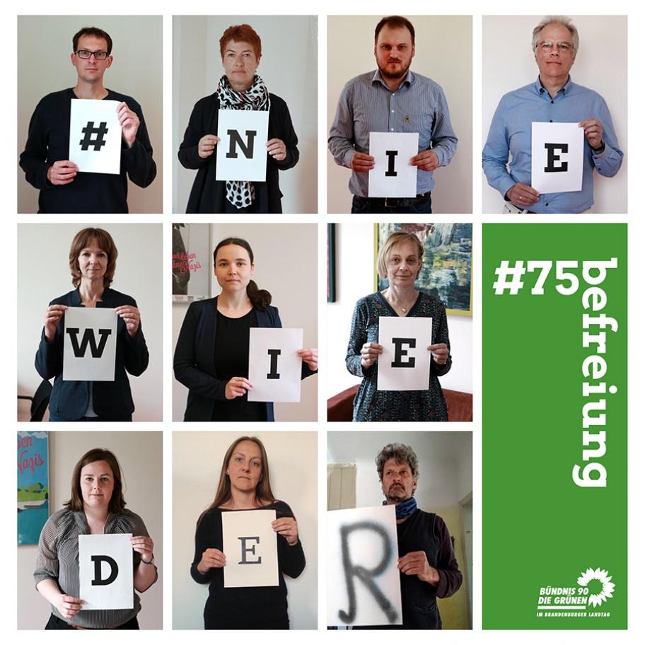 Die Abgeordneten der Fraktion halten Buchstaben noch, die zusammen den #NIEWIEDER ergeben. © Fraktion