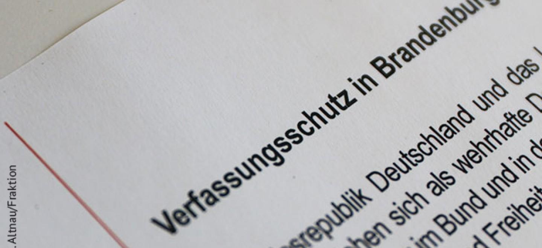 """Bild des Titels """"Verfassungsschutz in Brandenburg"""". Foto: M. Altnau/Fraktion"""